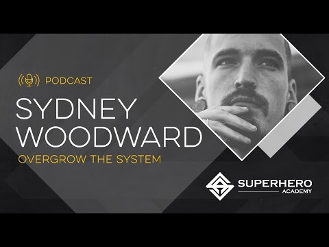 Sydney Woodward: Overgrow The System