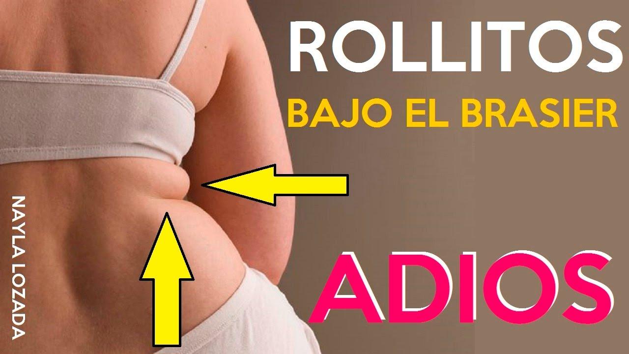 Rutina Para Eliminar Rollitos De La Espalda Bajo El Brasier Youtube