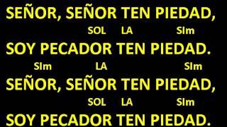CANTOS PARA MISA - SEÑOR TEN PIEDAD 10 - LETRA Y ACORDES