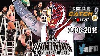 [3CFM Live] Dominion : Tournant de NJPW? / Money In The Bank Week End / NXT Paris & Anvers