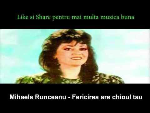 Mihaela Runceanu Fericirea are chipul tau - Like daca apreciezi muzica buna!