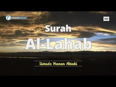 surah-al-lahab---ustadz-hanan-attaki-|-murottal-al-qur'an-merdu-ᴴᴰ