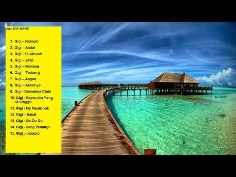 Gigi Band - Ada 15 Lagu Terbaik Dari Gigi Band