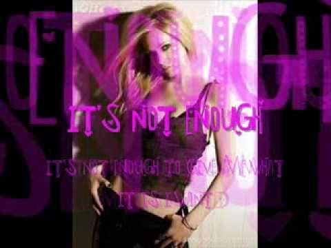 Avril Lavigne - Not Enough with lyrics