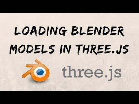 Loading 3D Models From Blender In Three.js 2019