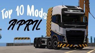 TOP 10 Mods April 2018 | Euro Truck Simulator 2 [1.31]