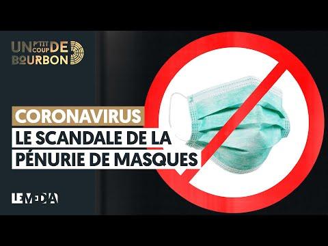 CORONAVIRUS: LE SCANDALE DE LA PÉNURIE DE MASQUES