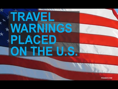 Countries place travel warnings on the US