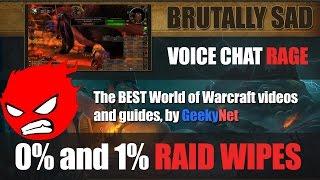 BRUTAL 1% WIPES & RAGES IN WORLD OF WARCRAFT