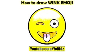 How to draw WINK EMOJI with YoKidz