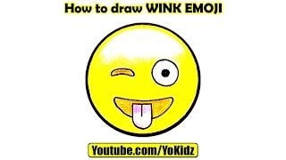 How to draw WINK EMOJI with YoKidz
