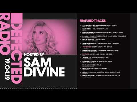 Defected Radio Show presented by Sam Divine - 19.04.19