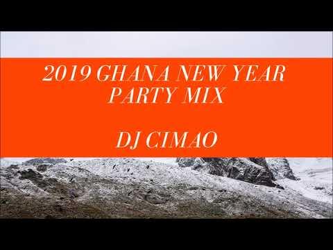 2019 GHANA NEW YEAR PARTY MIX   DJ CIMAO