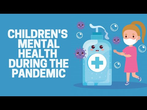Children's Mental Health during the COVID-19 Pandemic