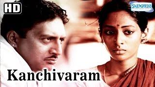 Kanchivaram {HD} - Prakash Raj - Shreya Reddy - Sree Kumar - Full Hindi Movie - (With Eng Subtitles)