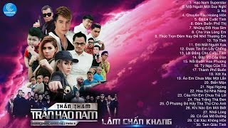 Lâm Chấn Khang 2017 - Liên Khúc Nhạc Remix Lâm Chấn Khang 2017 - Thần Thám Trần Hạo Nam