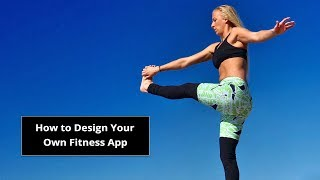 Create Your Own Workout - Customization Tool for Simpler, Smarter Fitness