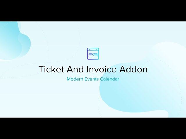 Ticket and Invoice Addon