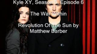 Download Video Kyle XY Season 5 Episode 6, The War Within, Revolution of the Sun MP3 3GP MP4