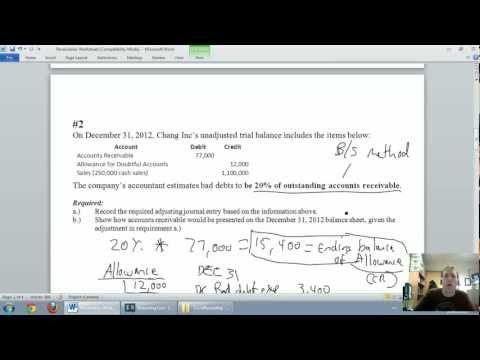 Accounting - Unit 5 - Part 3 - Allowance for Doubtful Accounts - Balance Sheet Method
