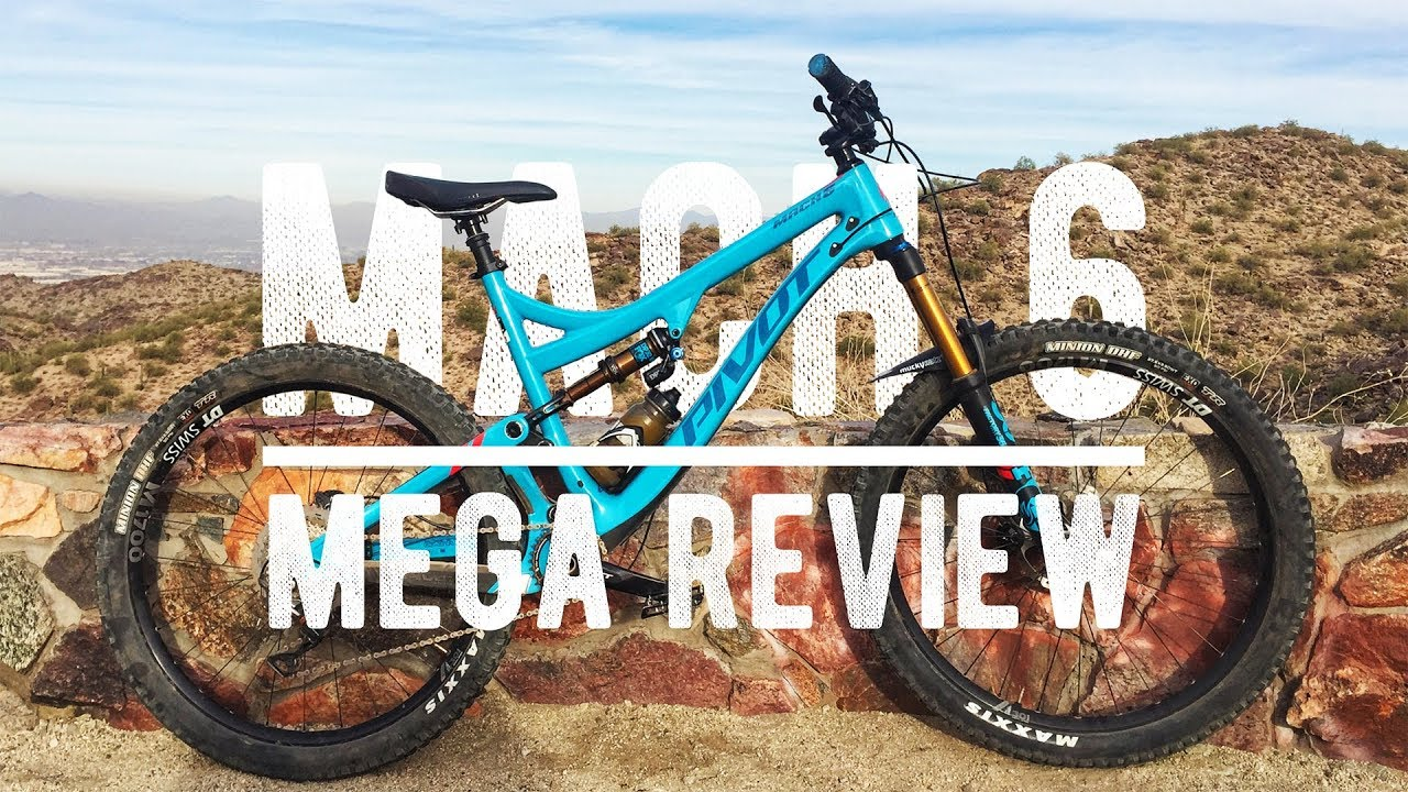 2018 Pivot Mach 6 Mega Review Youtube