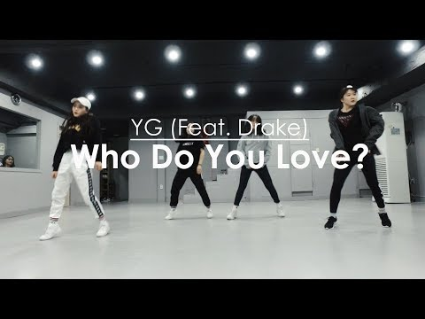 YG - Who Do You Love?(Feat. Drake) l GirlsHipHop Class l choreography - AngGo l Muse Dance Studio