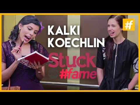 Kalki Koechlin | Stuck With #fame