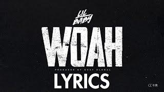 Lil Baby - Woah (Lyrics)(Lyric)