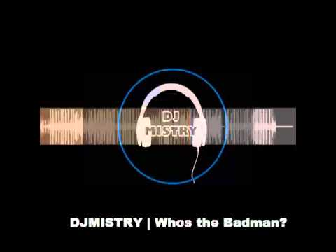 DJMISTRY | Whos The Badman? [Bass Boosted] Reggae Melody  [Royalty Free Music]