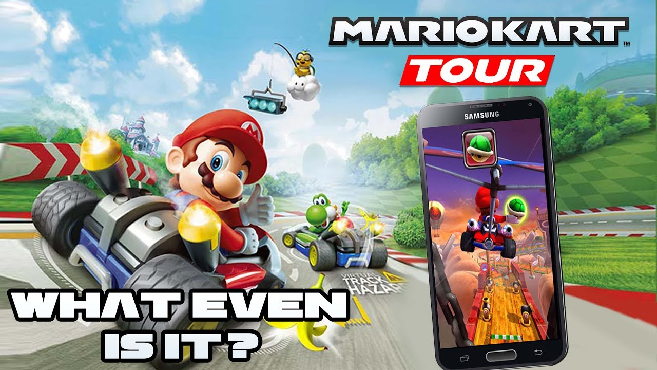 Just WHAT IS Mario Kart Tour? Nintendo's BIGGEST Mobile ...