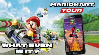 Just WHAT IS Mario Kart Tour? Nintendo's BIGGEST Mobile Game Yet