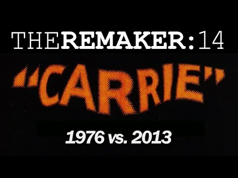 The Remaker: Carrie 1976 vs. Carrie 2013