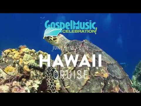 2018 Hawaii Gospel Cruise