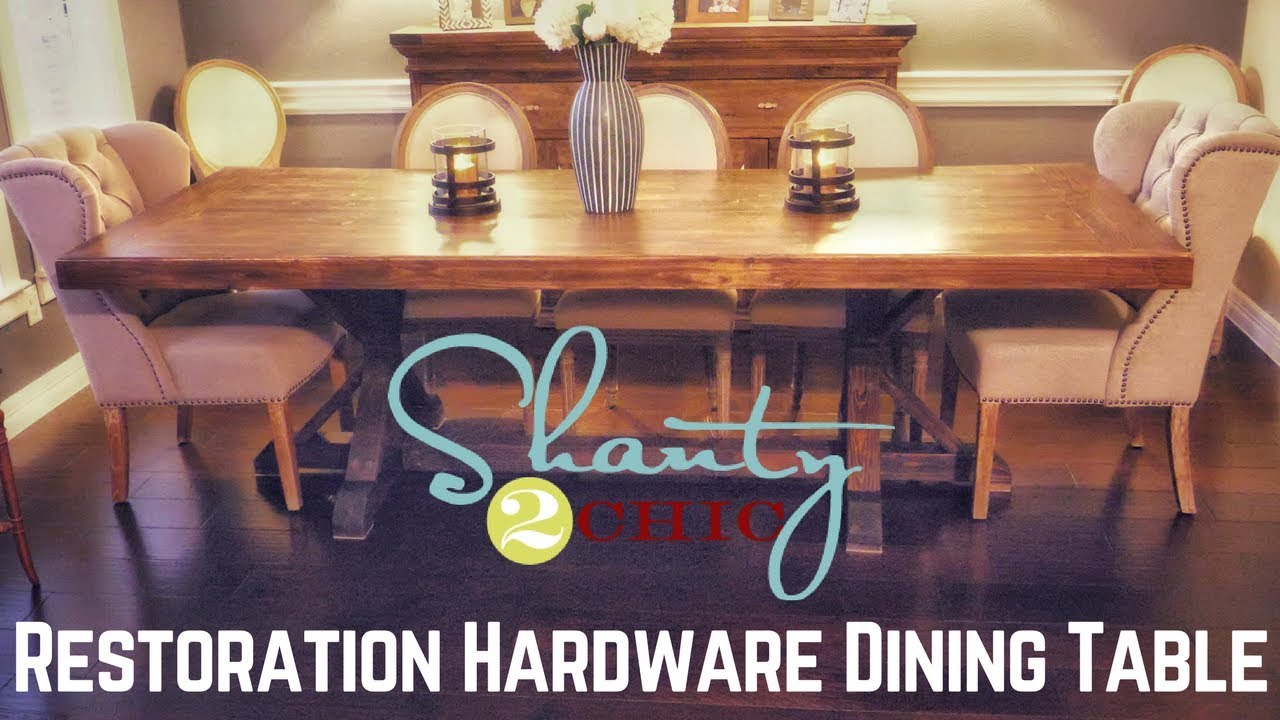 Shanty 2 Chic Restoration Hardware Dining Table