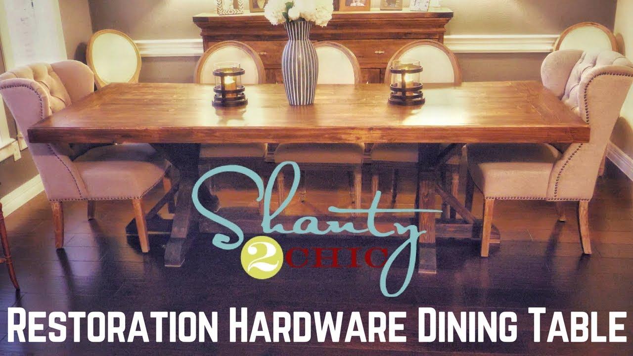 Shanty 2 Chic Restoration Hardware Dining Table Youtube