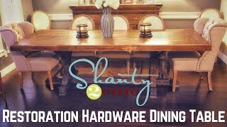 Shanty 2 Chic Restoration Hardware Dining Table