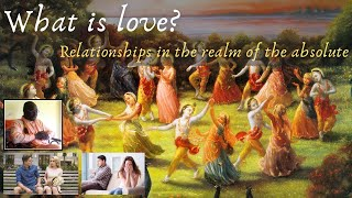 What is love? Relationships in the realm of the absolute