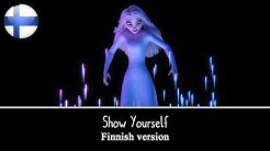 Frozen 2 - Show Yourself (Finnish) S&T