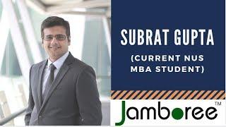 Subrat Gupta shares his NUS MBA journey