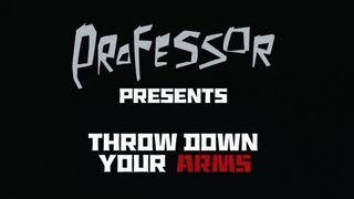 Professor - Madness - Extract from New CD/DVD live Throw Down Your Arms