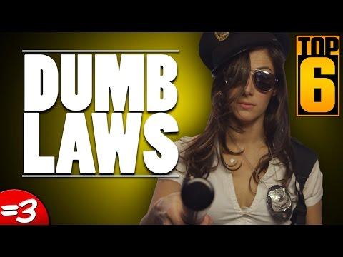 Top 6 Dumb Laws