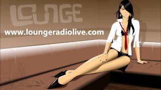 Lounge Music Radio Online Free - www.loungeradiolive.com