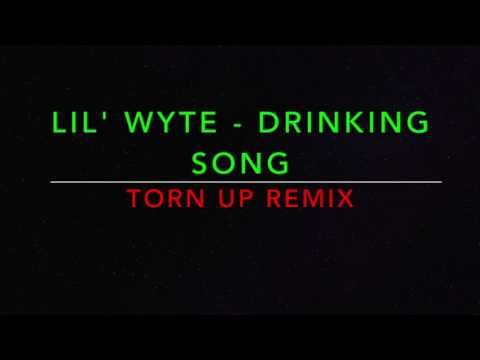 Lil' Wyte - Drinking Song (Torn Up Remix)