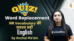 9:00 PM - All Competitive Exams | English by Anchal Ma'am | Quiz on Word Replacement