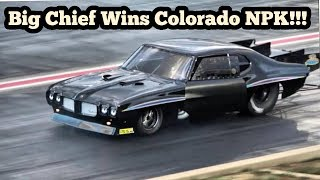 Street Outlaws Big Chief Wins Colorado No Prep Kings!!
