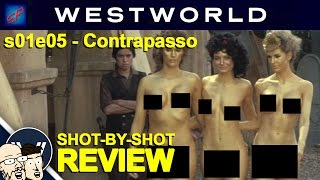 "Westworld s01e05 ""Contrapasso"" Shot-by-Shot Recap, Review & Discussion"