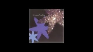 The Orb - Into The Fourth Dimension (Essenes In Starlight) (Peel Session)