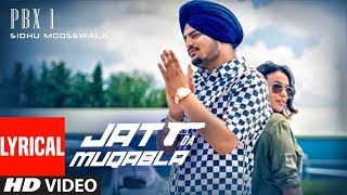 Lyrical JATT DA MUQABALA Sidhu Moosewala Snappy New Songs 2018