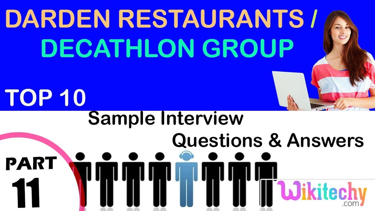 darden restaurants decathlon group top most interview questions darden restaurants decathlon group top most interview questions and answers for freshers