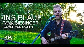 Ins Blaue - Max Giesinger | Cover von Laurin